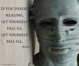 let yourself fall ill